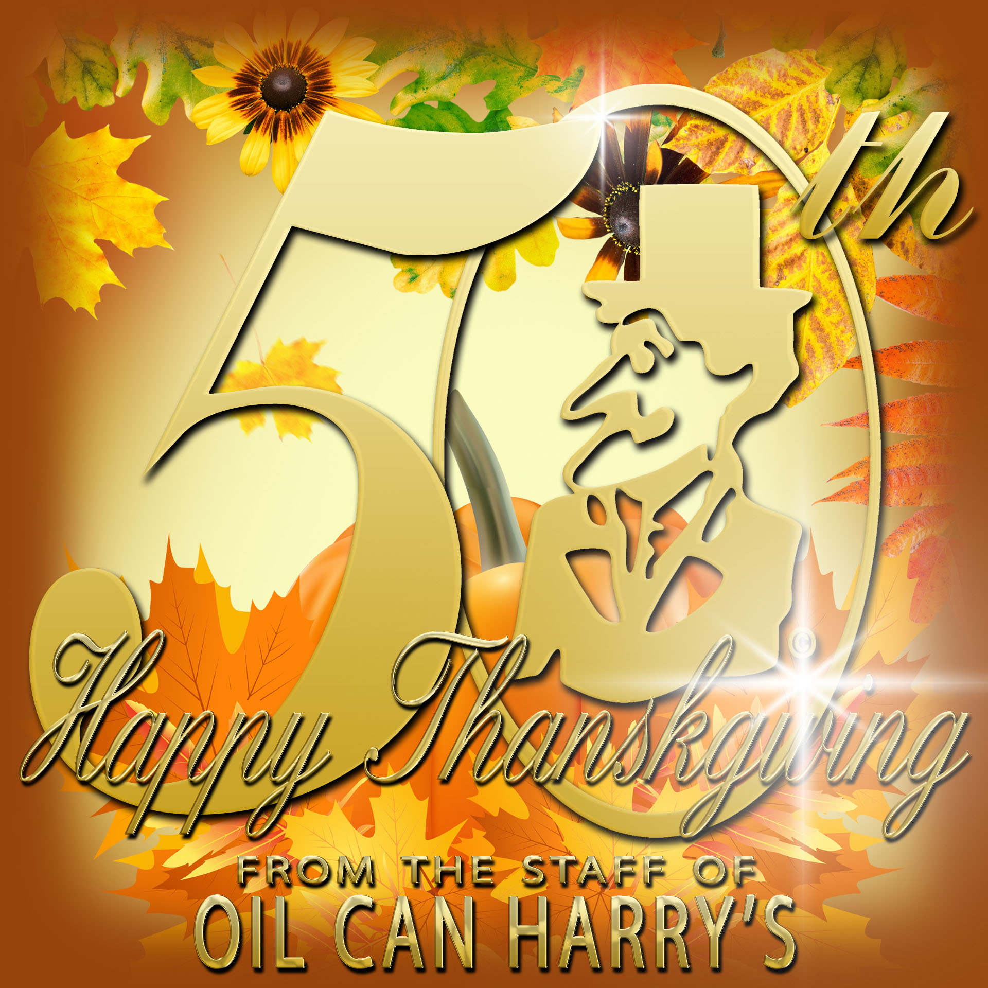 Happy Thanskgiving from The Staff of Oil Can Harry's!