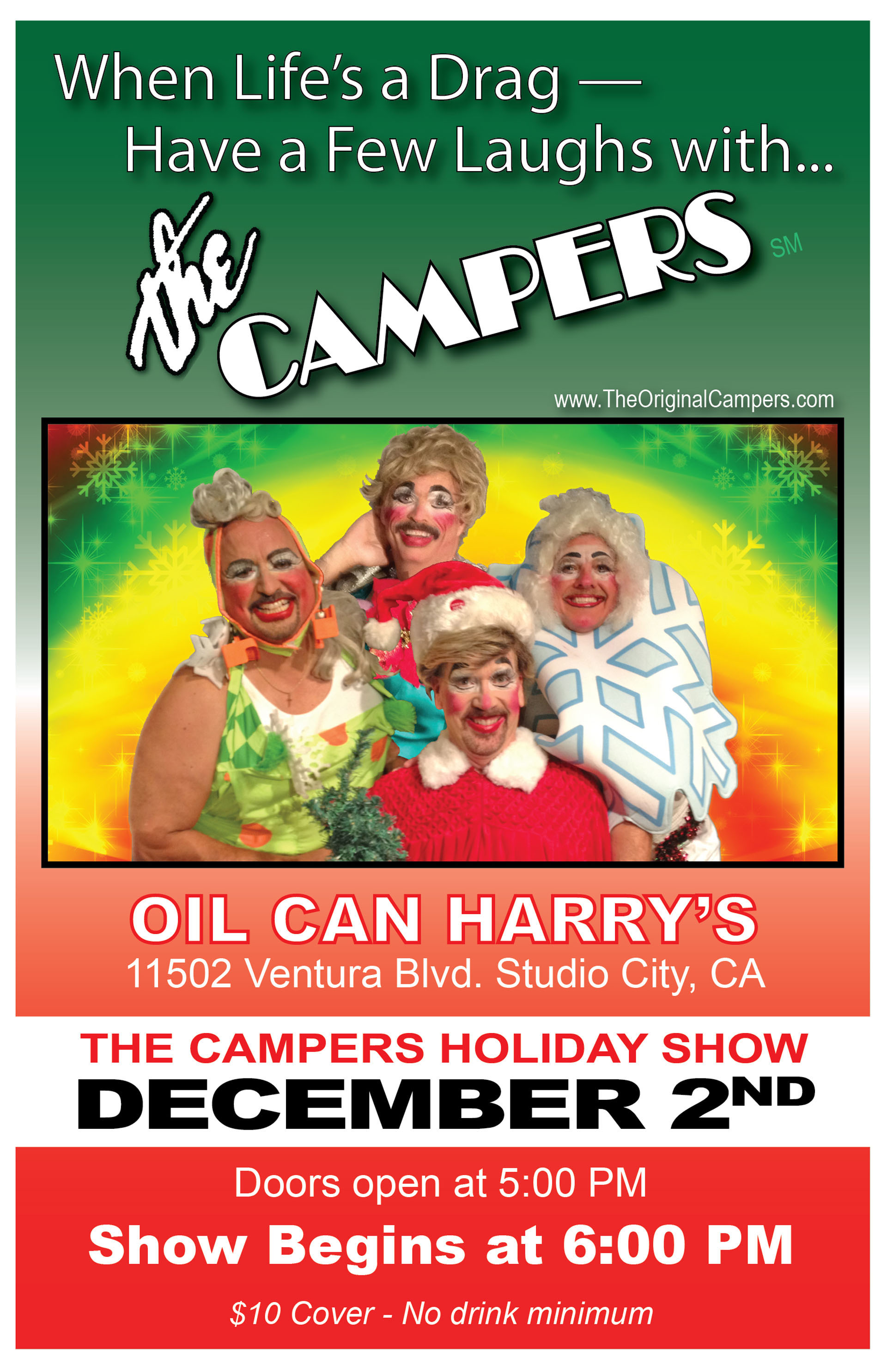 Oil Can Harry's Presents THE CAMPERS HOLIDAY SHOW: Sunday, December 2, 2018! Doors Open at 5:00 PM, and The Show Begins at 6:00 PM! $10 Cover - No drink minimum.