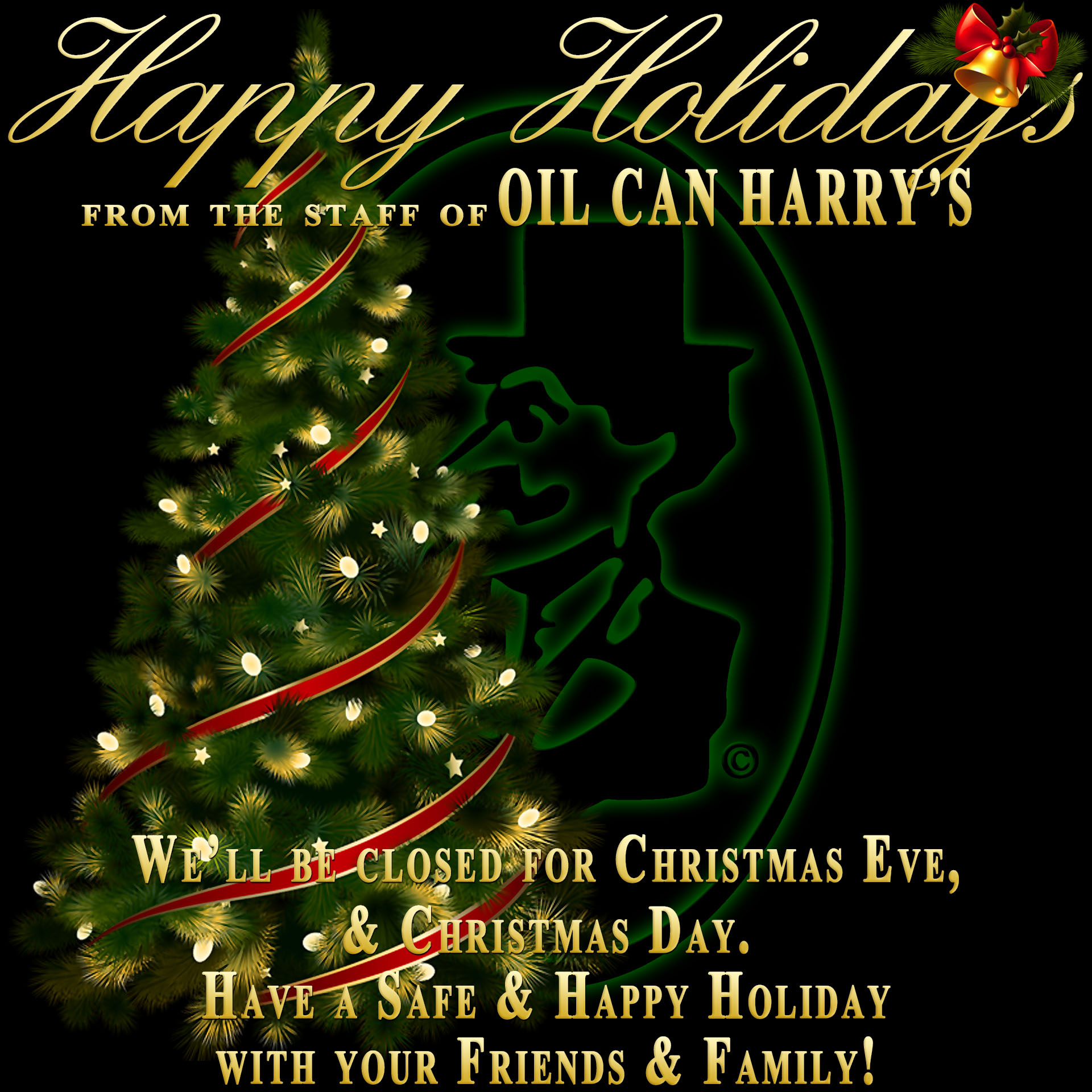 Happy Holidays from The Staff of Oil Can Harry's!