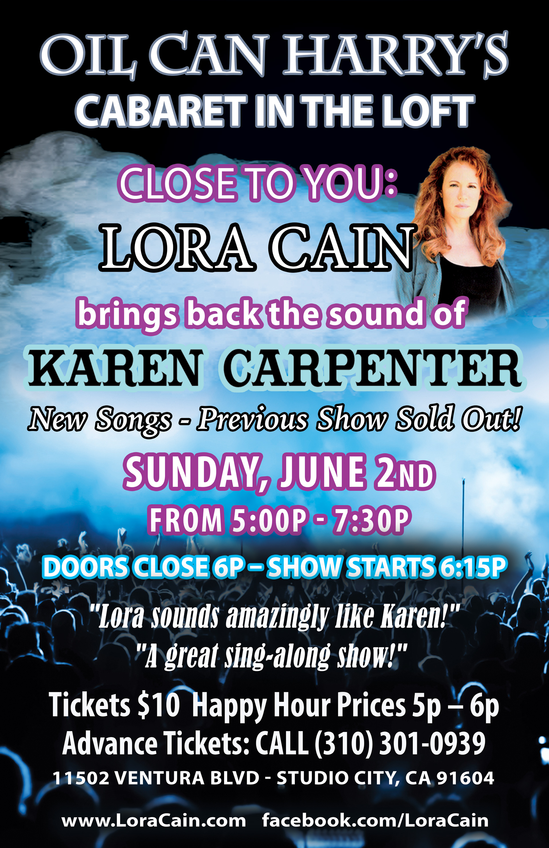 Oil Can Harry's Presents LORA CAIN Singing The Songs of Karen Carpenter in The Loft: Sunday, 06/02/19 from 5:00 PM to 7:30 PM. Happy Hour Prices from 5:00 PM to 6:00 PM! Show starts at 6:15 PM! $10 Cover.