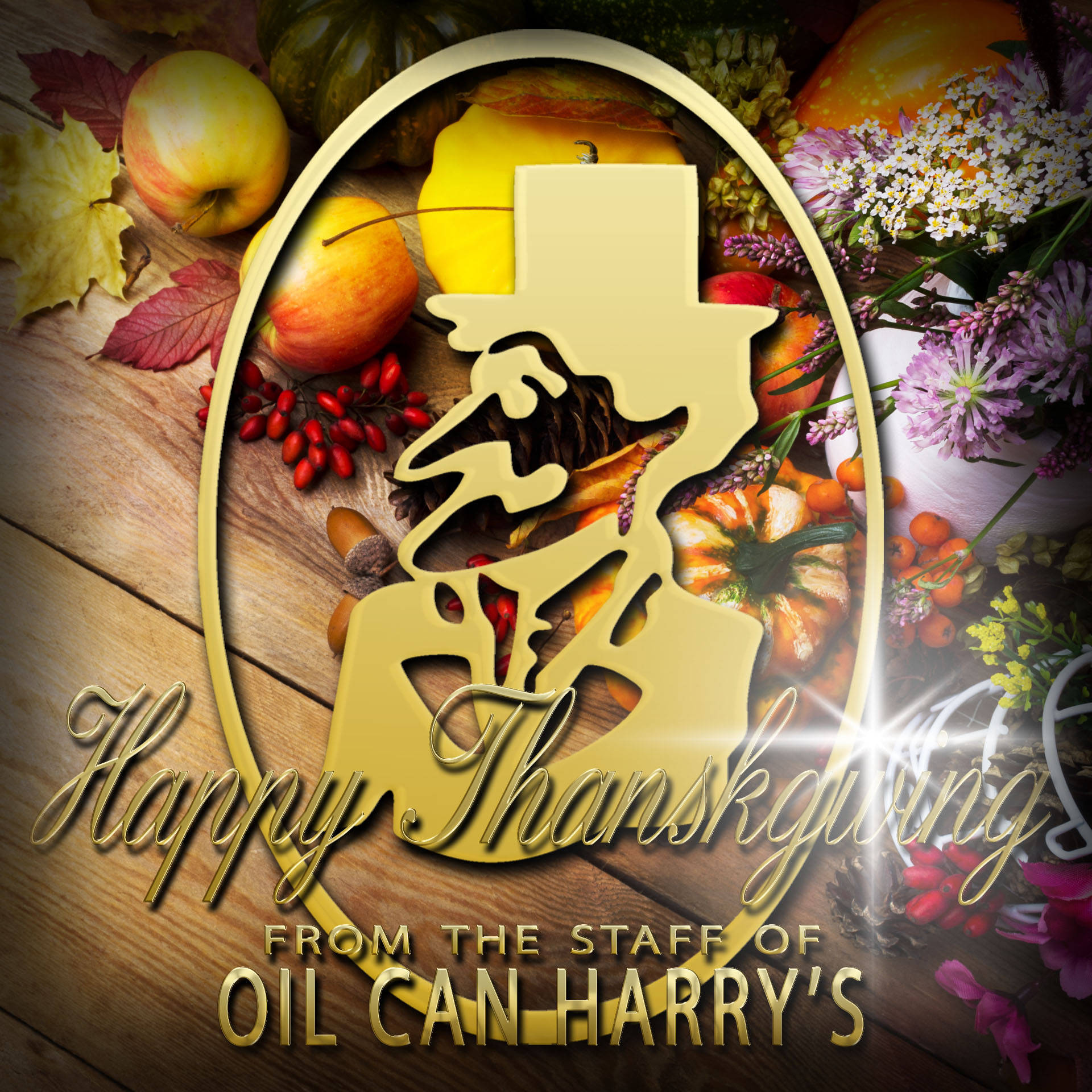 Happy Thanksgiving from The Staff of Oil Can Harry's!