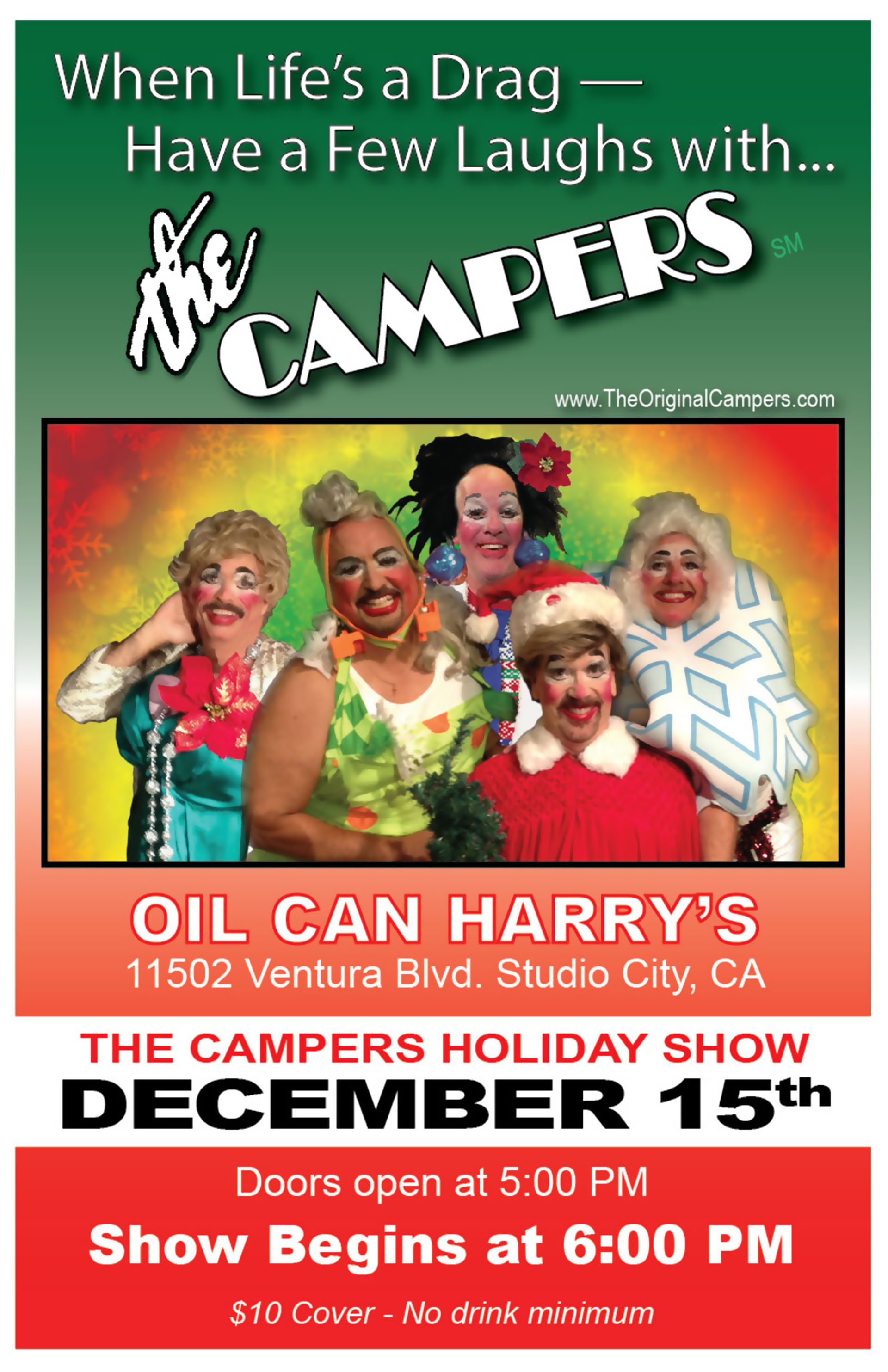 Oil Can Harry's Presents THE CAMPERS HOLIDAY SHOW: Sunday, December 15, 2019! Doors Open at 5:00 PM, and The Show Begins at 6:00 PM! $10 Cover - No drink minimum.