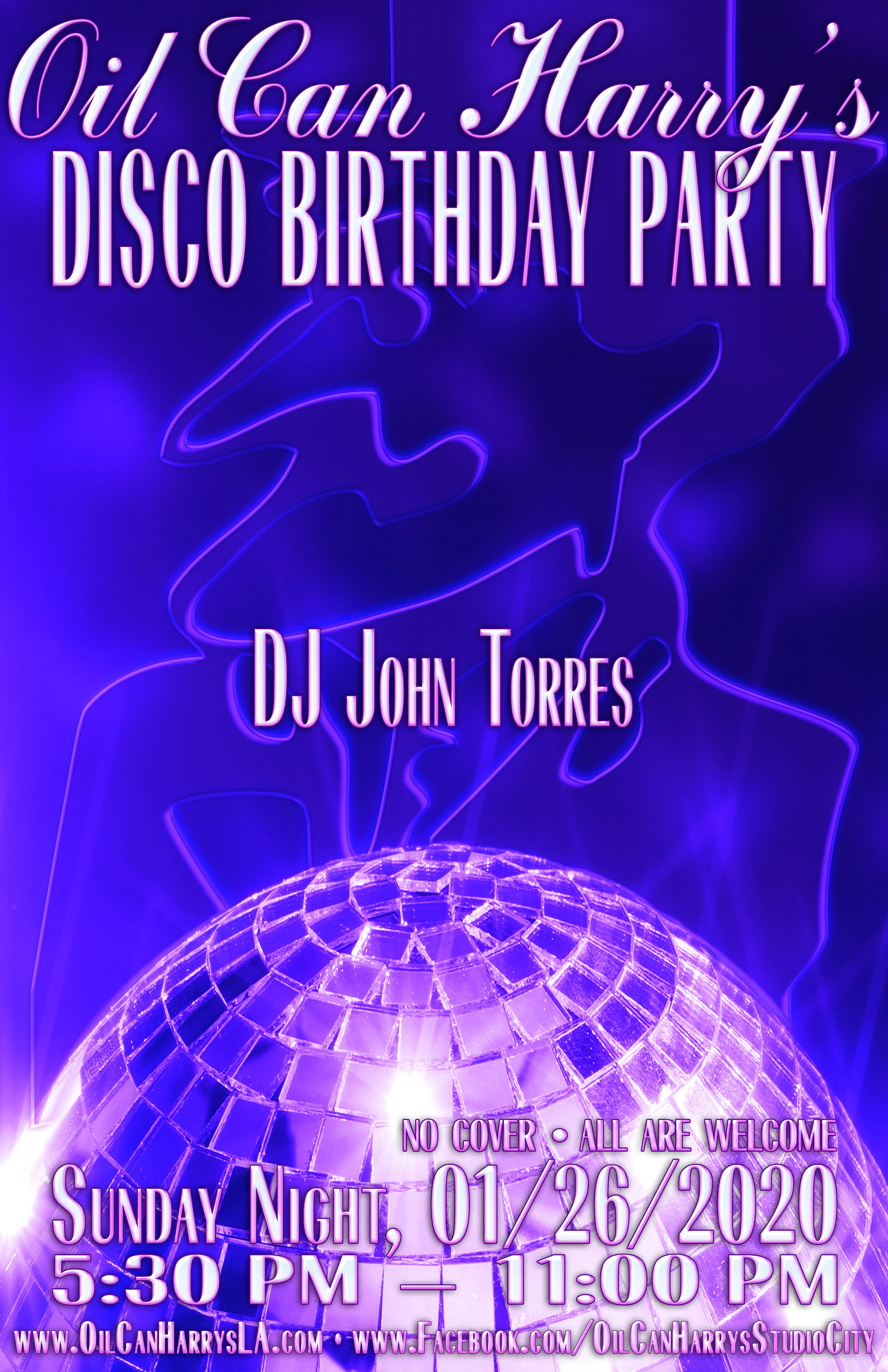 Oil Can Harry's Presents A DISCO BIRTHDAY PARTY: Sunday, January 26, 2020: 5:30 PM – 11:00 PM. No cover! All are welcome!